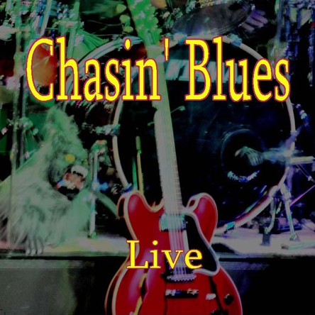 Chasin' Blues Live