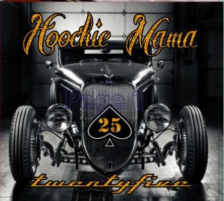 HoochieMama 25